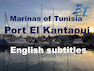 #Port_El_Kantaoui #Sousse #Discover Tunisia (Belle Tunisie 32-2)-HD-English subtitles